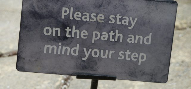 Stay on the path and mind your step by Magnus D (CC BY 2.0)